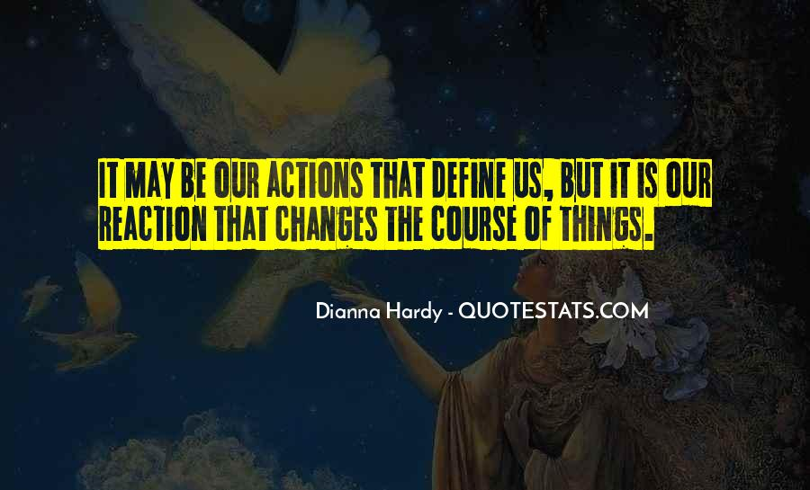 Dianna Hardy Quotes #1303541