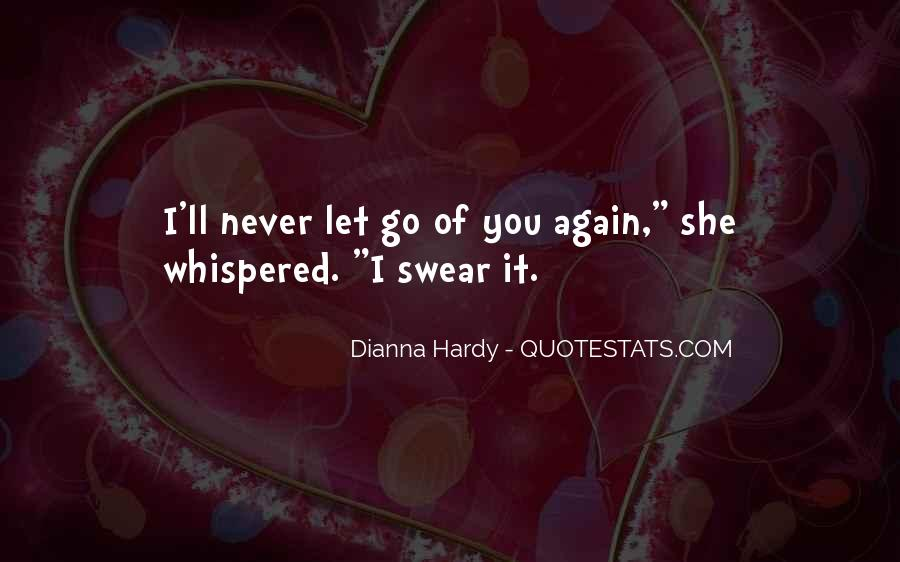 Dianna Hardy Quotes #1755424