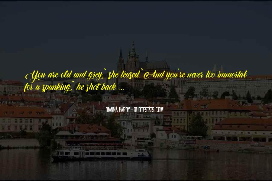 Dianna Hardy Quotes #1770659