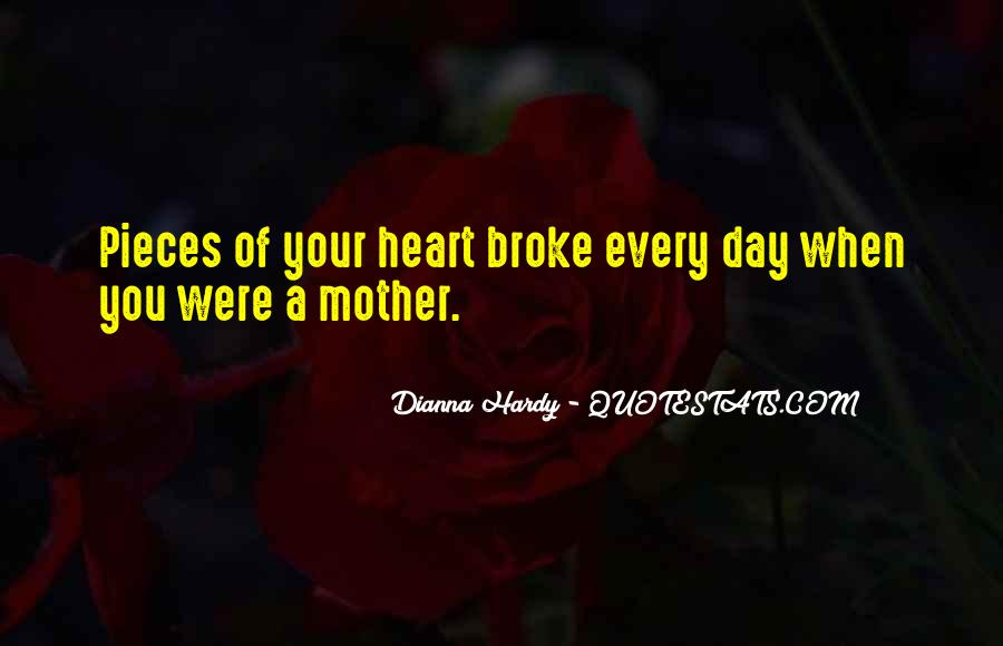 Dianna Hardy Quotes #1794265
