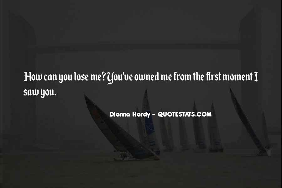 Dianna Hardy Quotes #726086