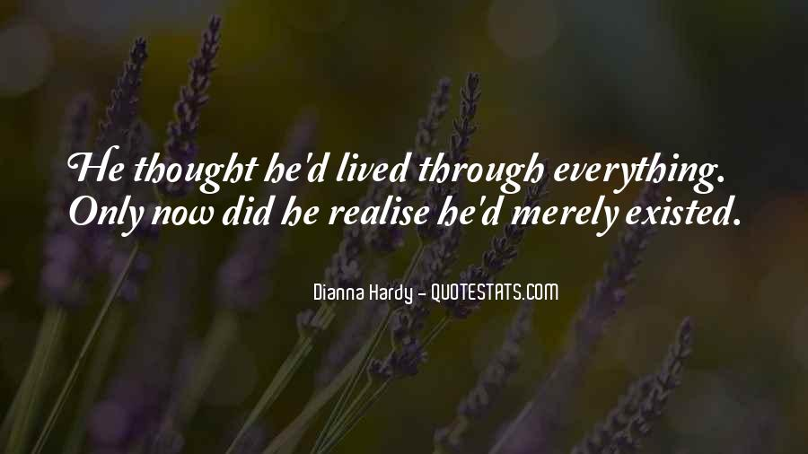 Dianna Hardy Quotes #809456