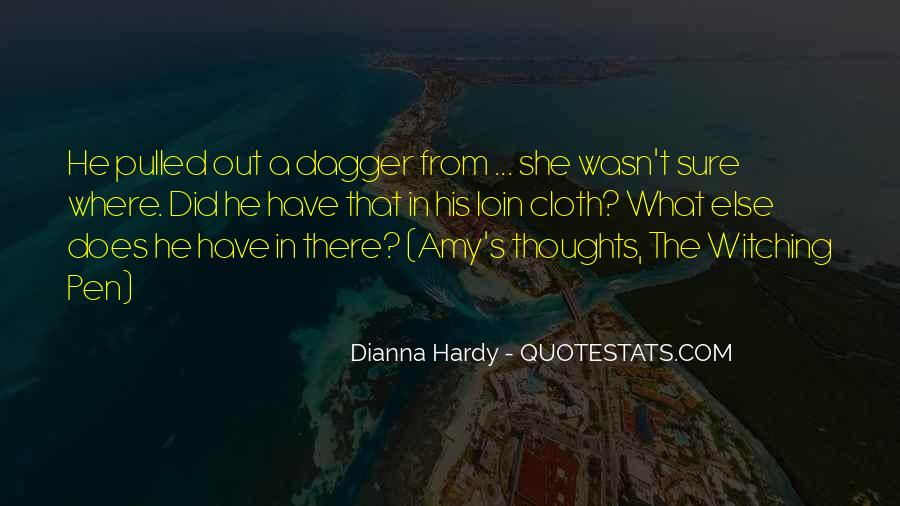 Dianna Hardy Quotes #863271