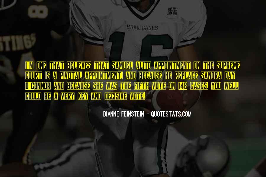 Dianne Feinstein Quotes #1359982