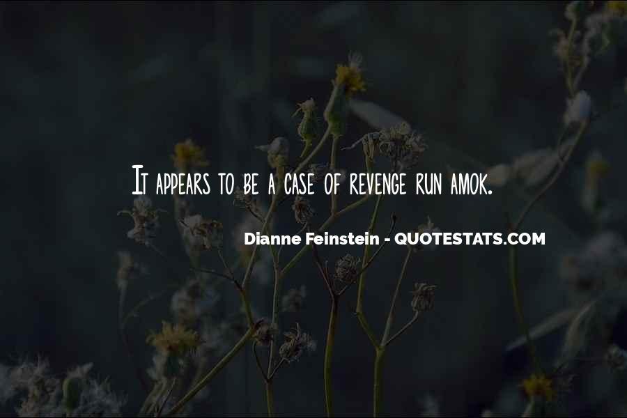 Dianne Feinstein Quotes #1373851