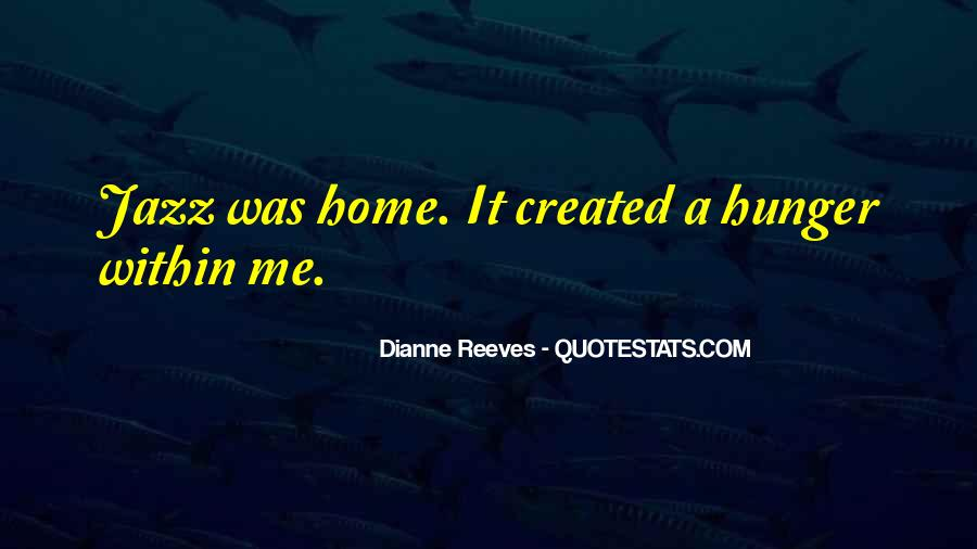 Dianne Reeves Quotes #994462