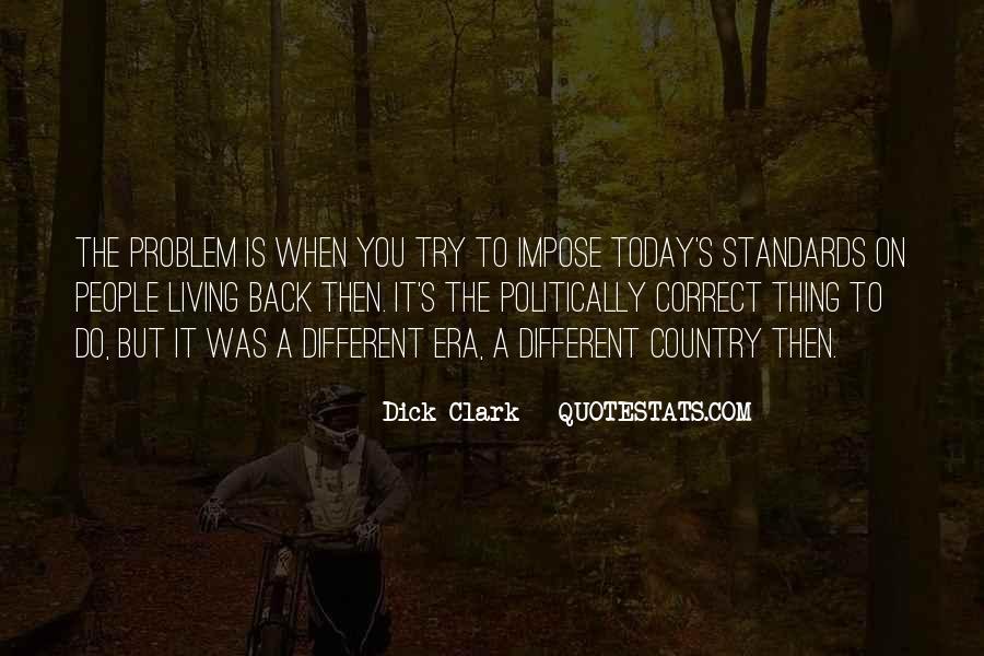 Dick Clark Quotes #1807592