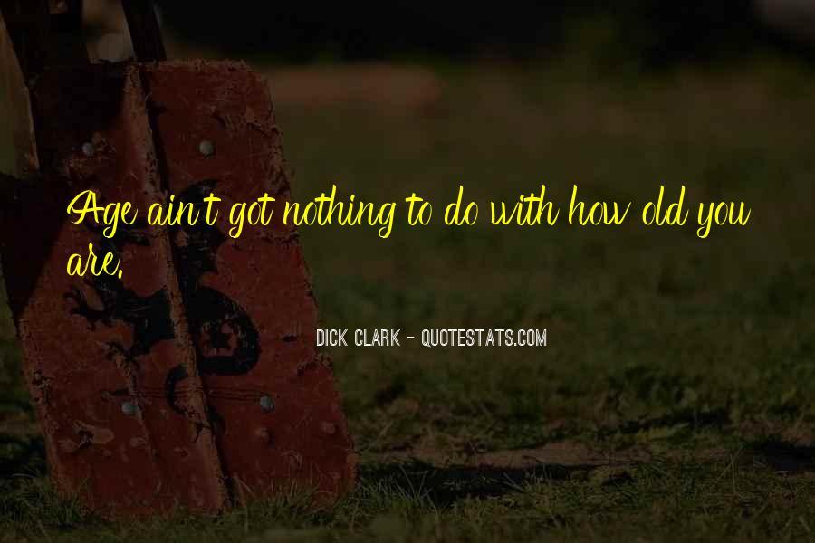 Dick Clark Quotes #480531