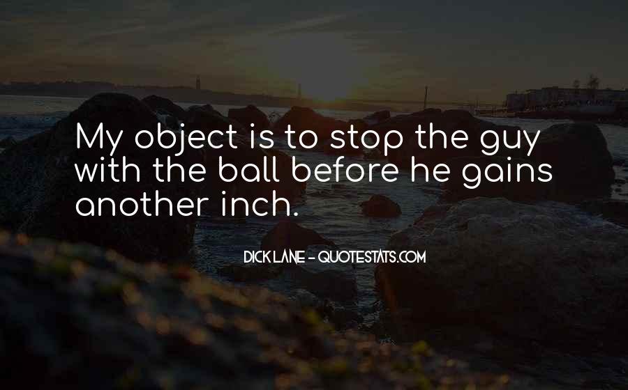 Dick Lane Quotes #929775