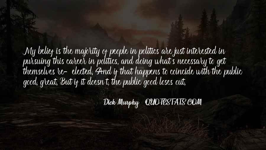 Dick Murphy Quotes #390722