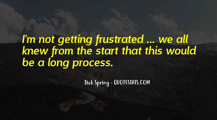 Dick Spring Quotes #824669