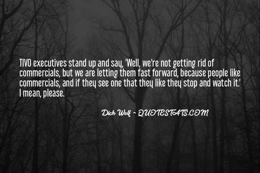 Dick Wolf Quotes #137134