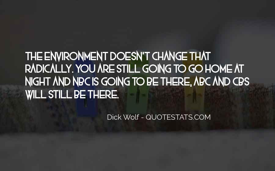 Dick Wolf Quotes #1792932
