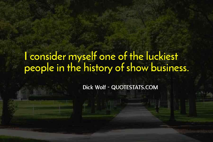 Dick Wolf Quotes #418083