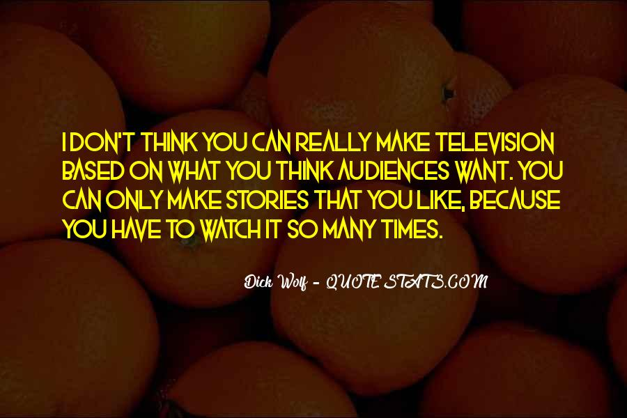 Dick Wolf Quotes #741209