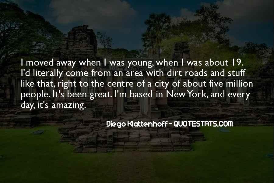 Diego Klattenhoff Quotes #22015