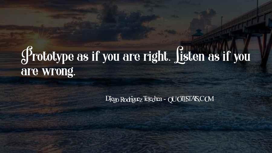 Diego Rodriguez Telechea Quotes #38799