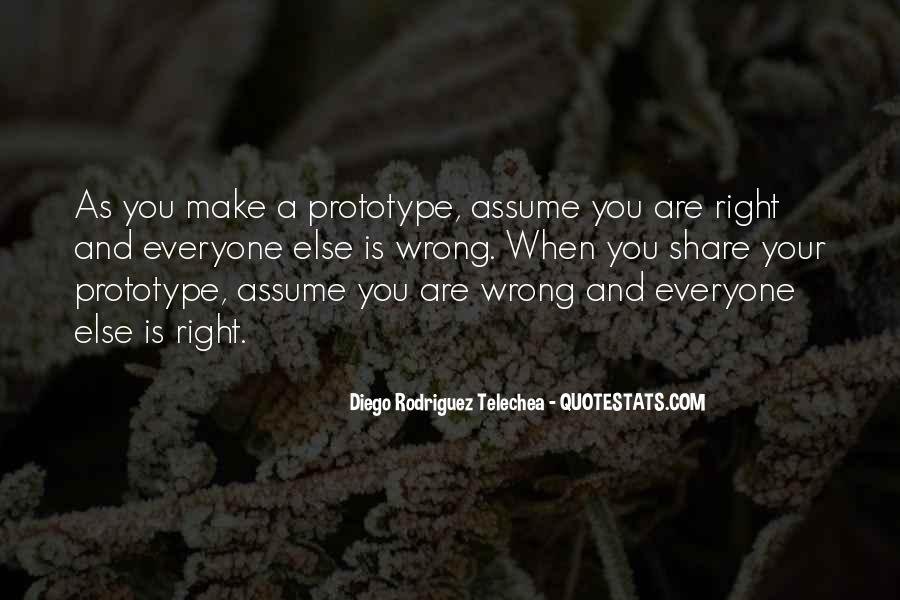 Diego Rodriguez Telechea Quotes #628865