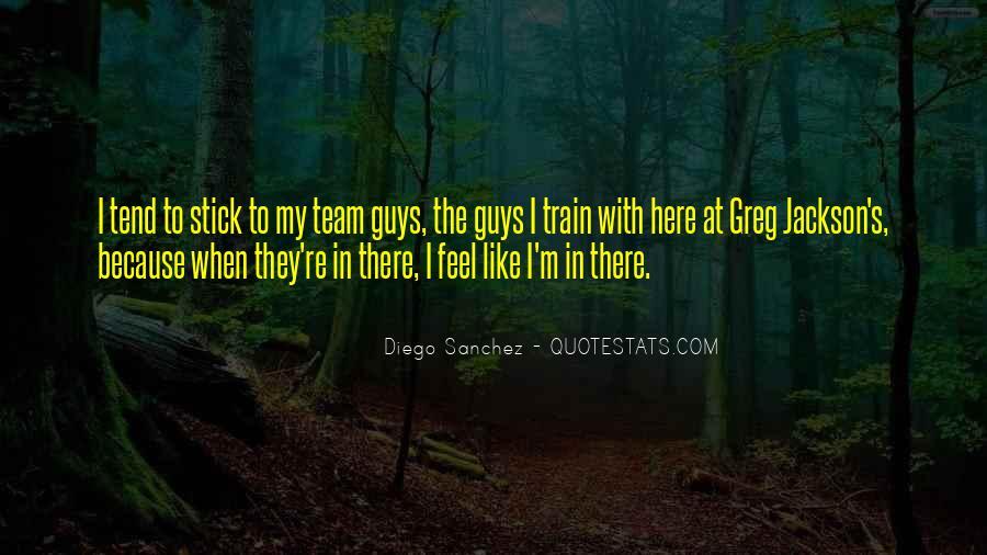 Diego Sanchez Quotes #1240151