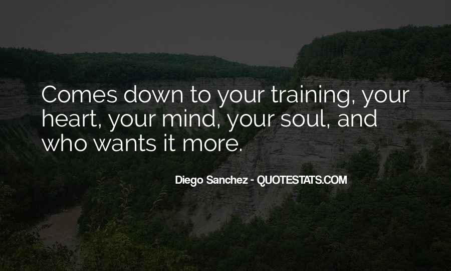 Diego Sanchez Quotes #1757052