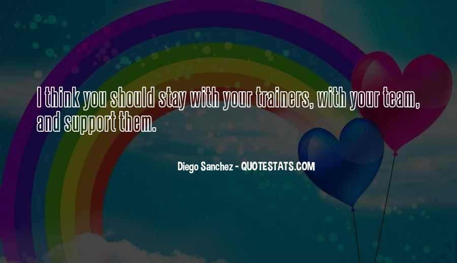 Diego Sanchez Quotes #644330
