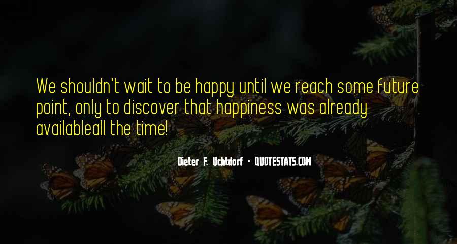 Dieter F. Uchtdorf Quotes #103510