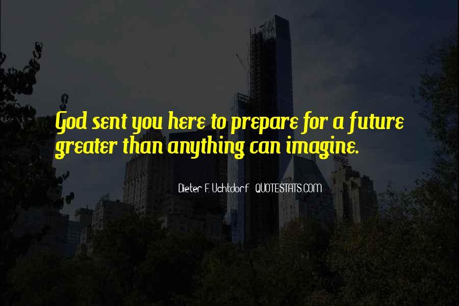 Dieter F. Uchtdorf Quotes #1261744