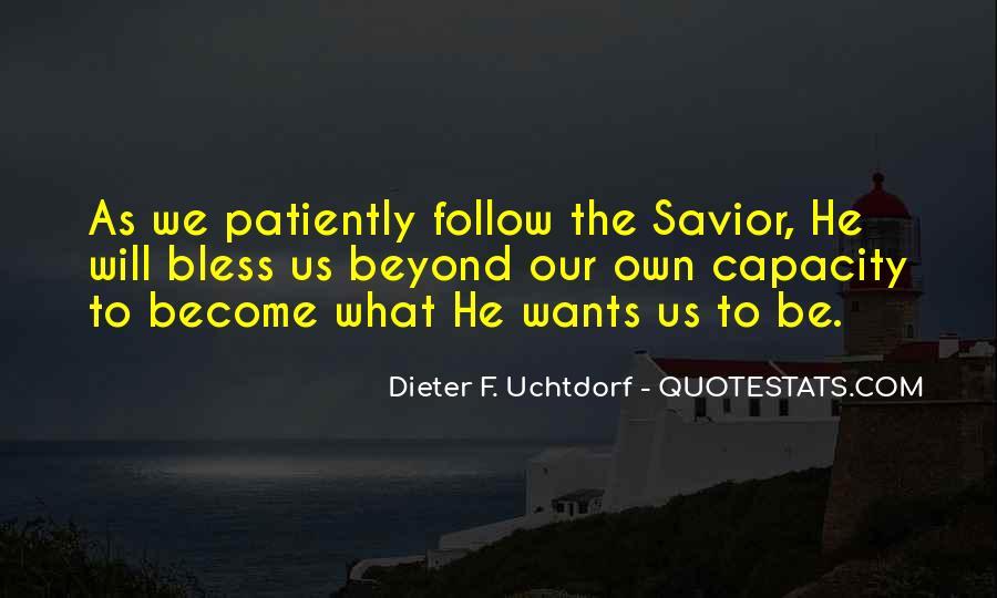 Dieter F. Uchtdorf Quotes #1300114