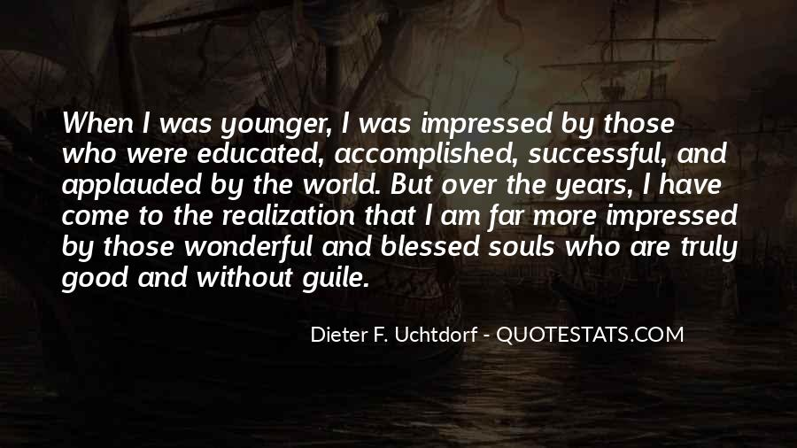 Dieter F. Uchtdorf Quotes #1855297