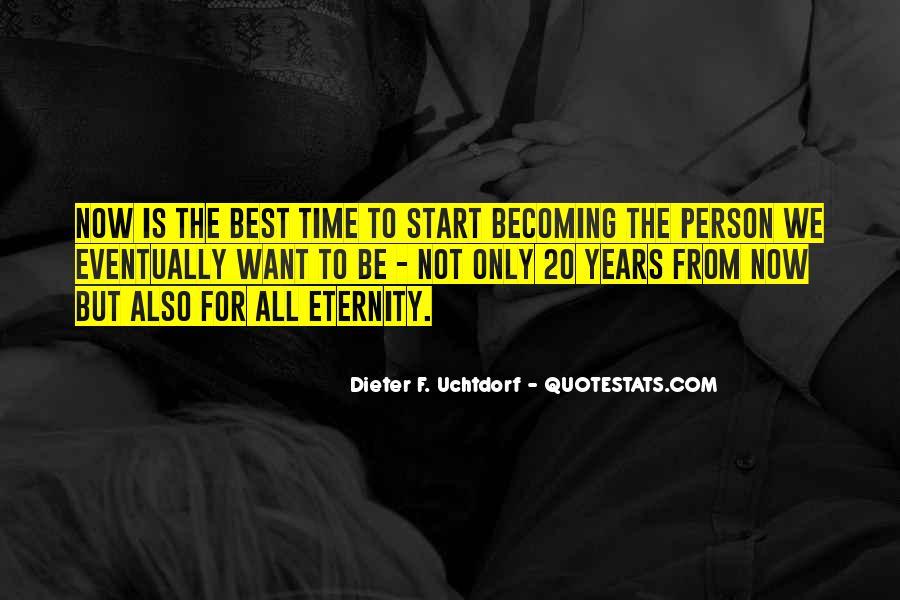 Dieter F. Uchtdorf Quotes #237634