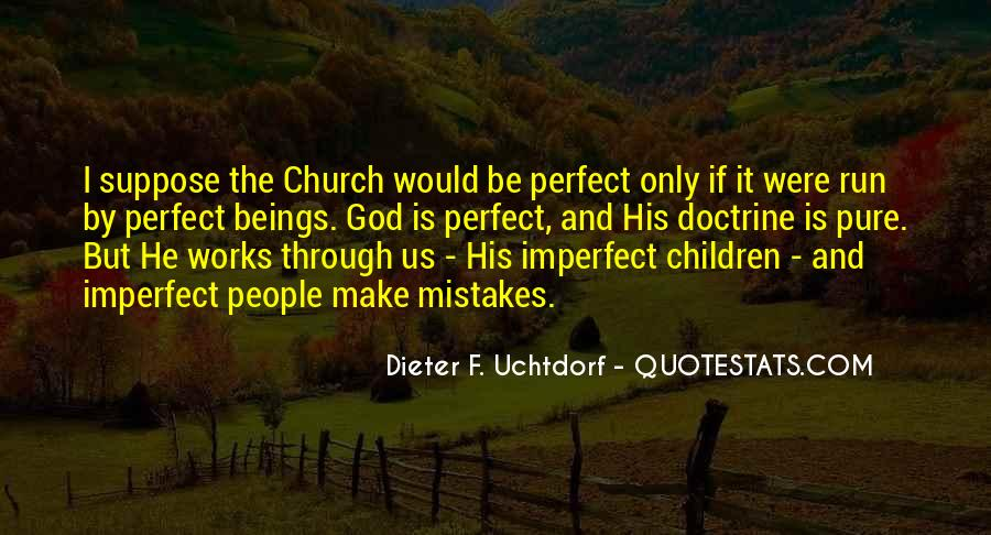Dieter F. Uchtdorf Quotes #701056