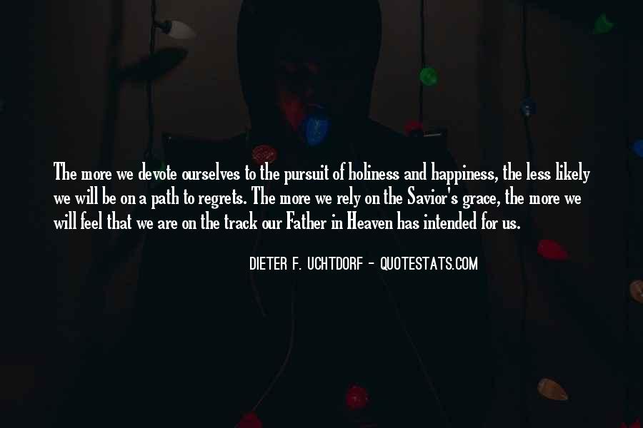 Dieter F. Uchtdorf Quotes #747857