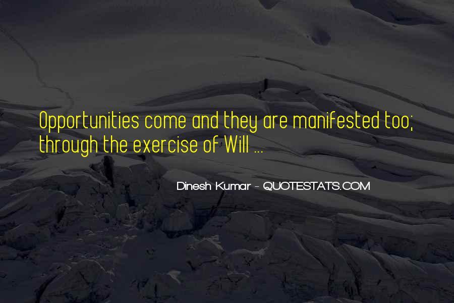 Dinesh Kumar Quotes #259656