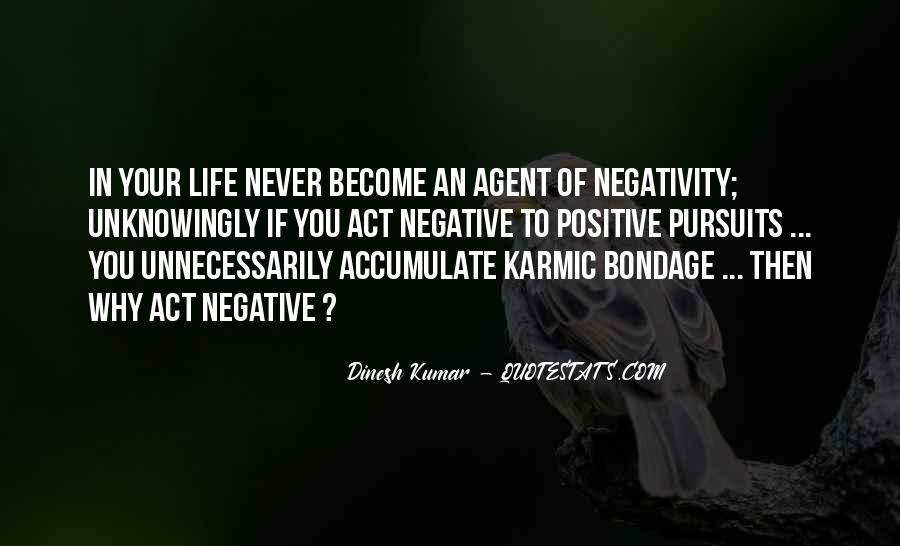 Dinesh Kumar Quotes #339529