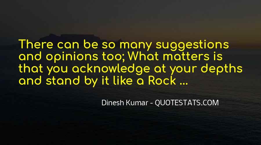 Dinesh Kumar Quotes #489518