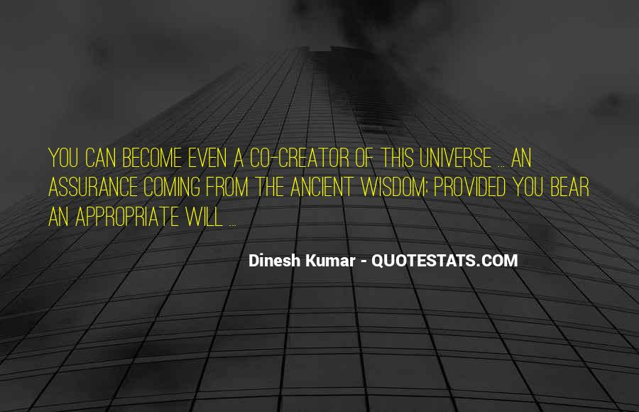 Dinesh Kumar Quotes #497836