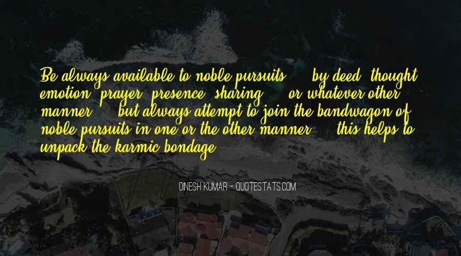 Dinesh Kumar Quotes #57250