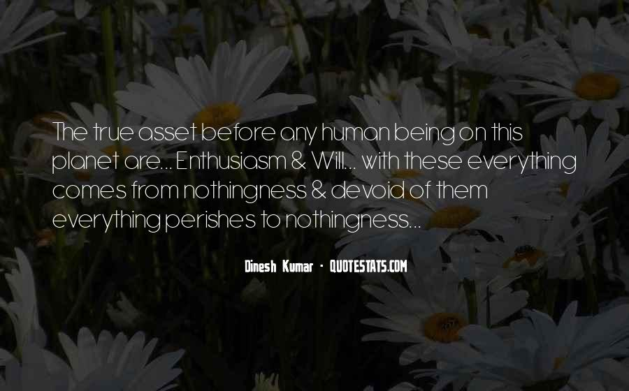 Dinesh Kumar Quotes #597547