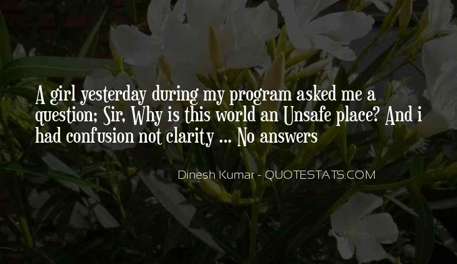 Dinesh Kumar Quotes #605941