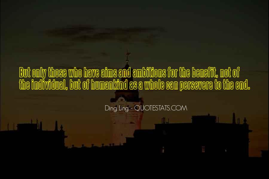 Ding Ling Quotes #1103546