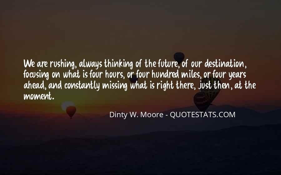 Dinty W. Moore Quotes #787147