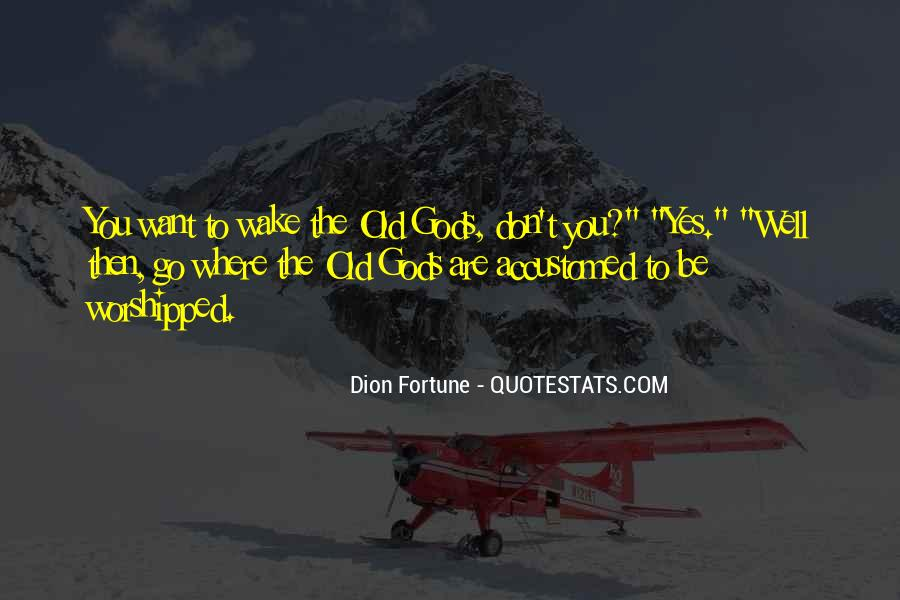 Dion Fortune Quotes #1072915