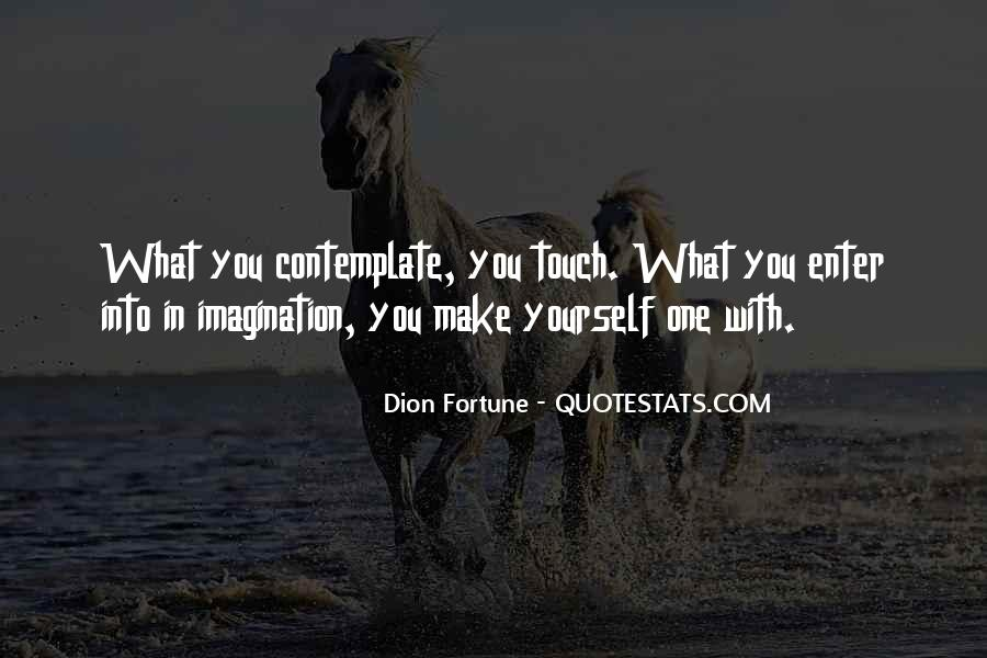 Dion Fortune Quotes #1173342