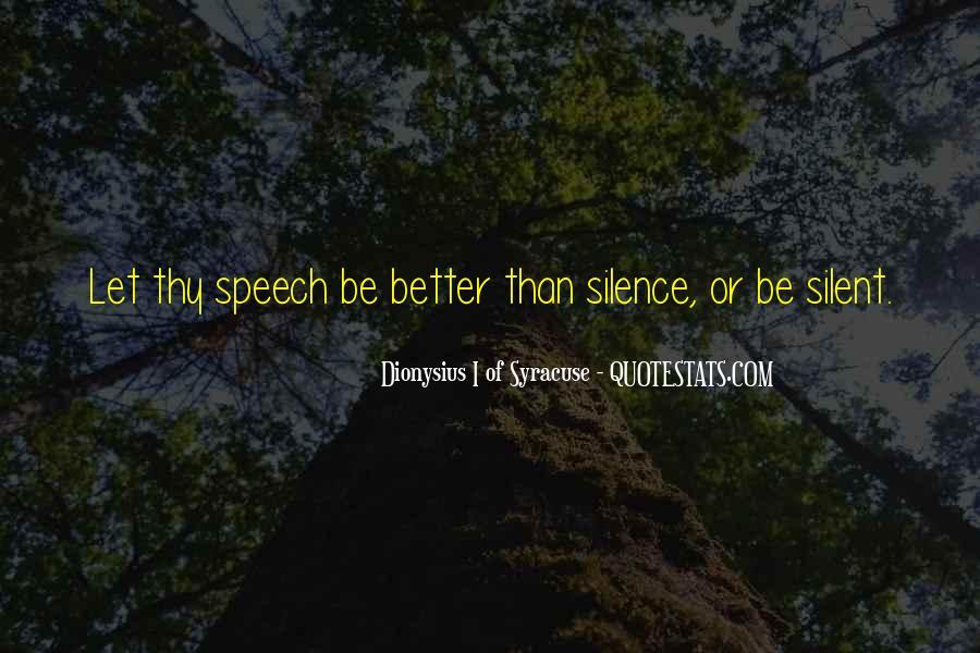 Dionysius I Of Syracuse Quotes #1828071