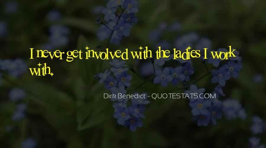 Dirk Benedict Quotes #1239649