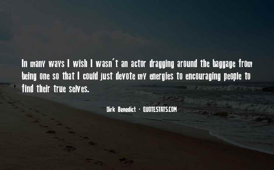 Dirk Benedict Quotes #1337754