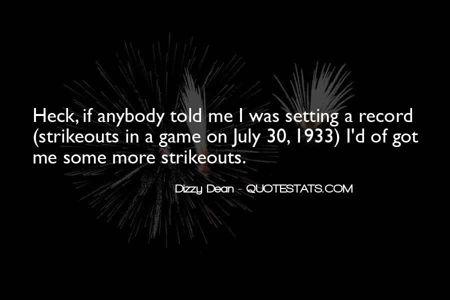 Dizzy Dean Quotes #1281481