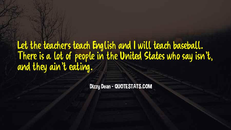 Dizzy Dean Quotes #1447190