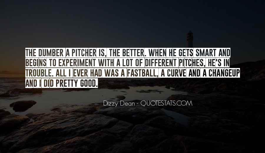 Dizzy Dean Quotes #1708471