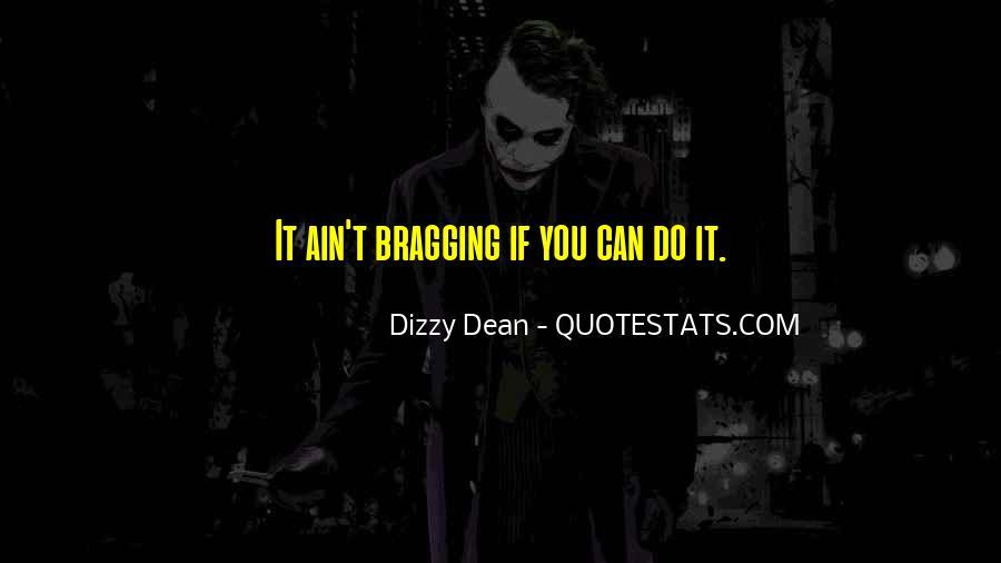 Dizzy Dean Quotes #1719660